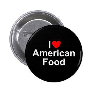 Amo (corazón) la comida americana pin redondo 5 cm