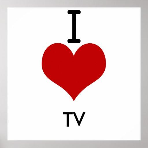 Amo (corazón) la TV Posters