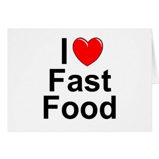 Amo (corazón) los alimentos de preparación rápida tarjeta de felicitación