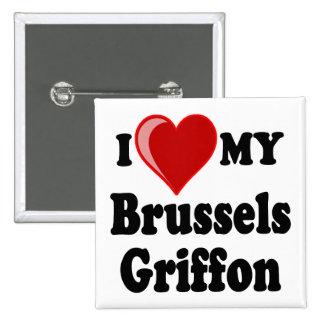 Amo (corazón) mi perro de Bruselas Griffon Pin Cuadrada 5 Cm
