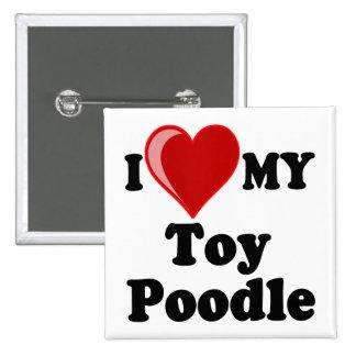 Amo (corazón) mi perro de caniche de juguete pin cuadrada 5 cm