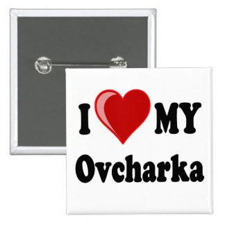 Amo (corazón) mi perro de Ovcharka Pin Cuadrada 5 Cm