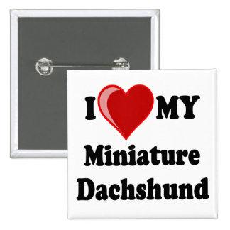 Amo (corazón) mi perro miniatura del Dachshund Pin Cuadrada 5 Cm