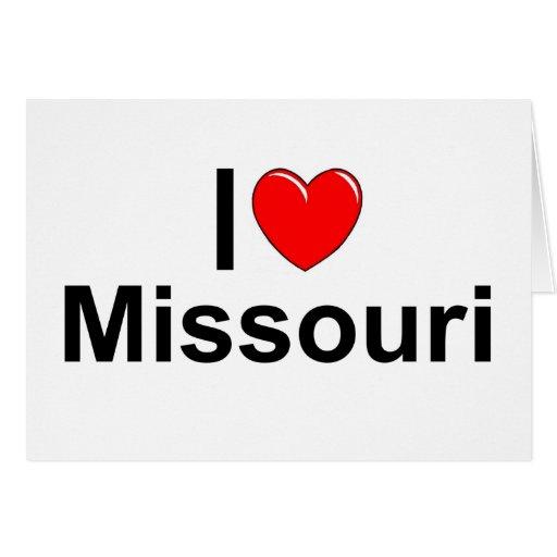 Amo (corazón) Missouri Tarjeta De Felicitación