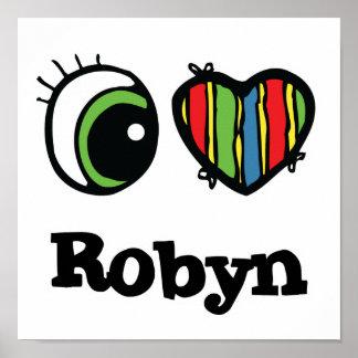 Amo (corazón) Robyn Póster