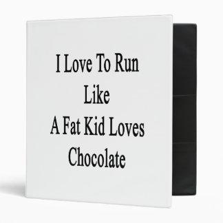 Amo correr como un chocolate de los amores del carpeta 2,5 cm