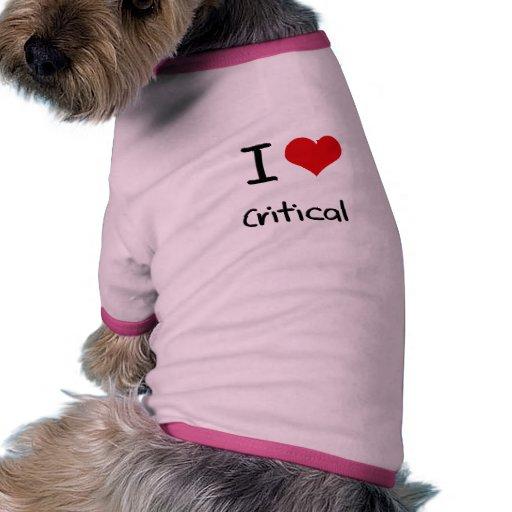 Amo crítico camiseta con mangas para perro