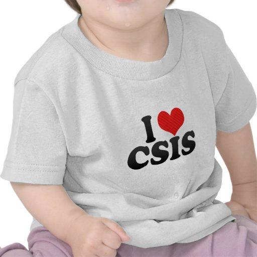 Amo CSIS Camisetas