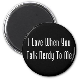Amo cuando usted habla Nerdy conmigo (la oscuridad Iman De Nevera