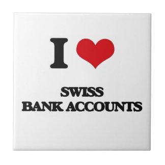 Amo cuentas bancarias suizas azulejo cuadrado pequeño