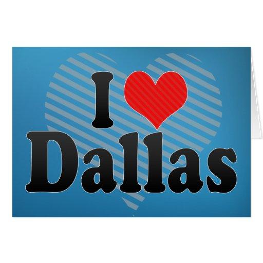 Amo Dallas Tarjeta De Felicitación