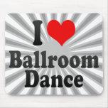 Amo danza de salón de baile alfombrilla de raton