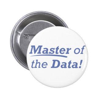 ¡Amo de los datos! Pin Redondo 5 Cm