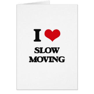 Amo de movimiento lento tarjeta de felicitación