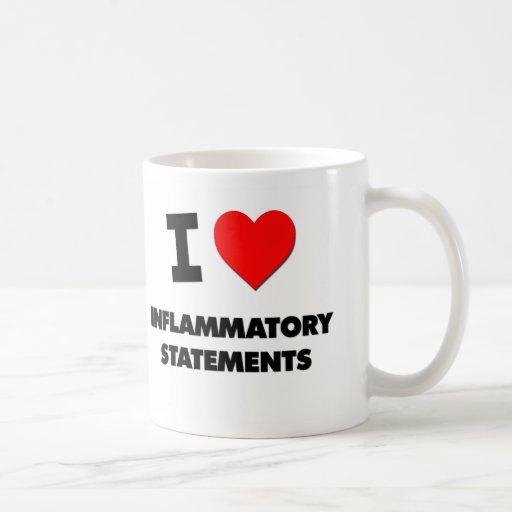 Amo declaraciones inflamatorias tazas