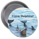 ¡Amo delfínes! Foto del delfín Pin Redondo 10 Cm