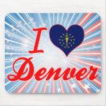 Amo Denver, Indiana Alfombrillas De Ratones