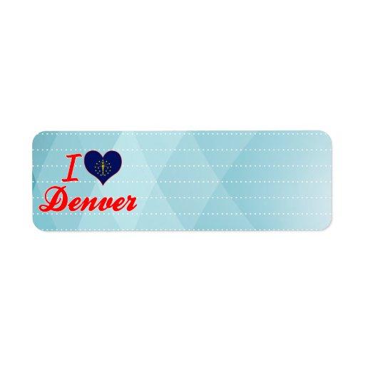 Amo Denver, Indiana Etiqueta De Remitente