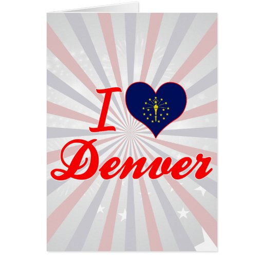 Amo Denver, Indiana Tarjeta De Felicitación