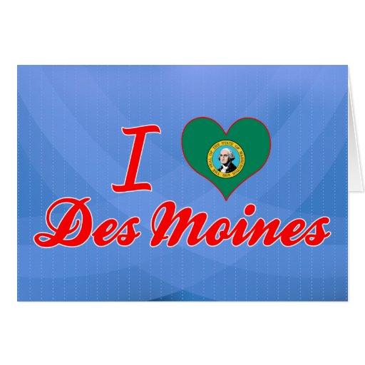 Amo Des Moines, Washington Tarjeta