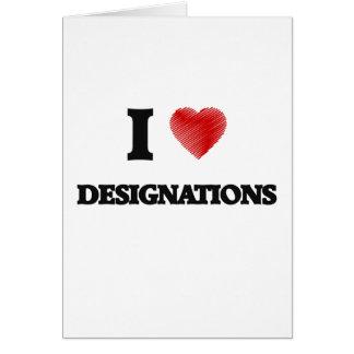 Amo designaciones tarjeta de felicitación