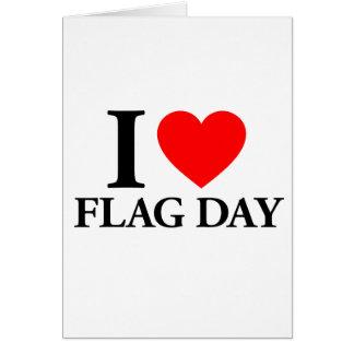 Amo día de la bandera tarjeta de felicitación