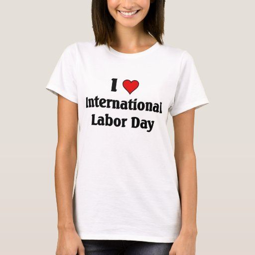 Amo Día del Trabajo internacional Playera