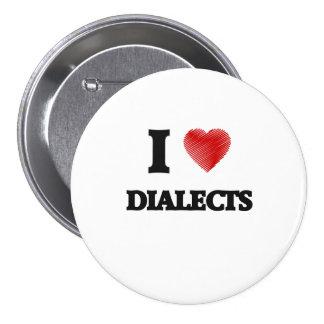 Amo dialectos pin redondo de 3 pulgadas