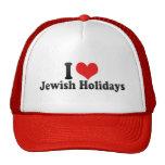 Amo días de fiesta judíos gorro