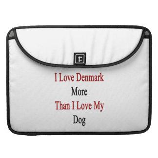 Amo Dinamarca más que amor de I mi perro Fundas Para Macbooks