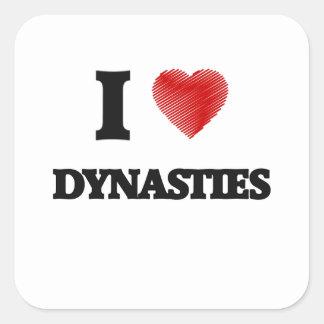 Amo dinastías pegatina cuadrada