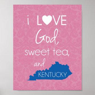Amo dios, té dulce, y Kentucky - rosa y azul Poster