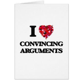 Amo discusiones convincentemente tarjeta de felicitación
