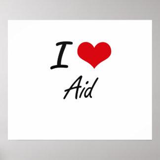 Amo diseño artístico de la ayuda póster