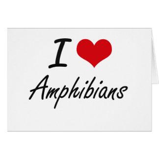 Amo diseño artístico de los anfibios tarjeta de felicitación