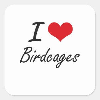 Amo diseño artístico de los Birdcages Pegatina Cuadrada
