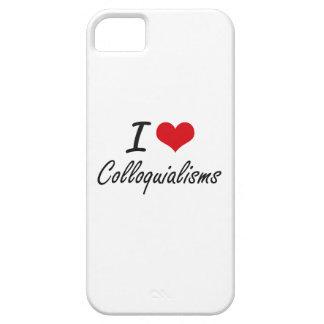 Amo diseño artístico de los coloquialismos iPhone 5 funda