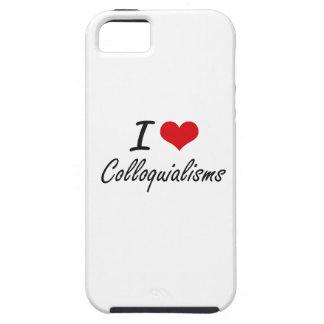 Amo diseño artístico de los coloquialismos iPhone 5 fundas