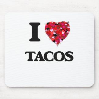 Amo diseño de la comida del Tacos Tapete De Ratón
