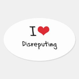 Amo Disreputing Pegatinas Oval Personalizadas