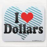 Amo dólares tapete de raton