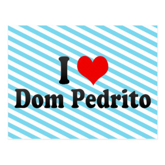 Amo Dom Pedrito el Brasil Postales
