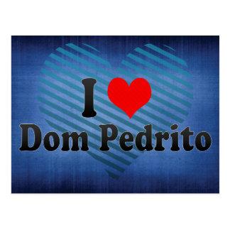 Amo Dom Pedrito el Brasil Tarjeta Postal