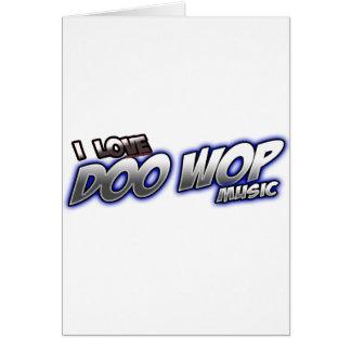 Amo DOO WOP música Tarjeta De Felicitación