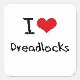 Amo Dreadlocks Pegatina Cuadradas Personalizada