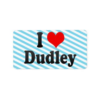 Amo Dudley, Reino Unido Etiqueta De Dirección
