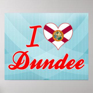 Amo Dundee, la Florida Posters