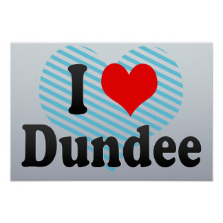 Amo Dundee, Reino Unido Poster