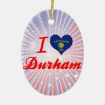 Amo Durham, Oregon Adorno Para Reyes
