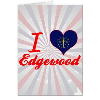Amo Edgewood, Indiana Felicitación
